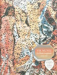 Vik Muniz, le musée imaginaire : exposition, Avignon, Centre d'art contemporain-Collection Lambert, du 11 décembre 2011 au 13 mai 2012