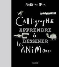 Calligraphie : apprendre à dessiner les animaux