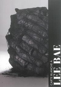 Carte blanche à Lee Bae : exposition, Paris, Musée Guimet, du 18 septembre 2015 au 25 janvier 2016