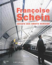 Françoise Schein : artiste des droits humains