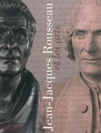 Jean-Jacques Rousseau et les arts : exposition, Paris, Centre culturel du Panthéon, du 29 juin au 30 septembre 2012