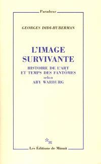 L'image survivante : histoire de l'art et temps des fantômes selon Aby Warburg