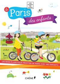 Le Paris des enfants : les bons plans pour profiter de Paris avec des enfants !