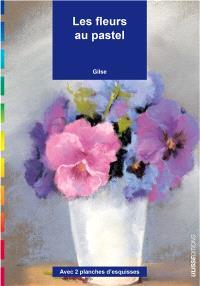 Les fleurs au pastel