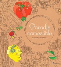 Paradis comestible : apprendre les saisons des fruits et des légumes en coloriant