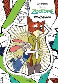 Zootopie : 60 coloriages anti-stress