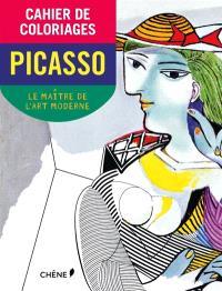 Cahier de coloriages : Pablo Picasso : le maître de l'art moderne