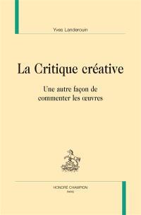 La critique créative : une autre façon de commenter les oeuvres