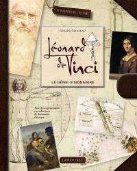 Léonard de Vinci : le génie visionnaire