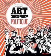Art et politique : quand les artistes veulent changer le monde