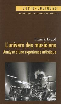 L'univers des musiciens : analyse d'une expérience artistique