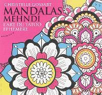 Mandalas mehndi : l'art du tatoo éphémère