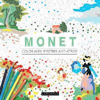 Monet : coloriages mystères anti-stress
