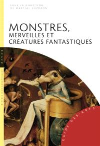 Monstres, merveilles et créatures fabuleuses