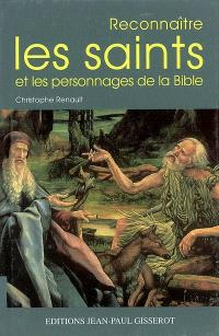 Reconnaître les saints et les personnages de la Bible