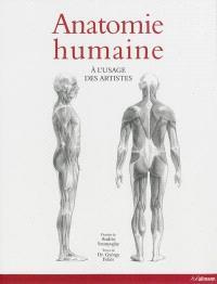 Anatomie humaine : à l'usage des artistes