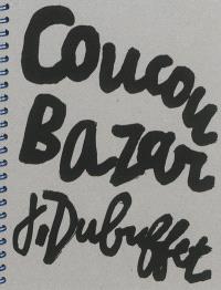 Coucou bazar J. Dubuffet