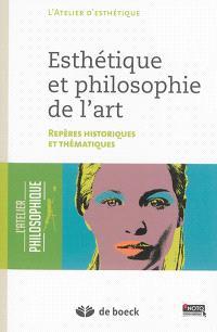 Esthétique et philosophie de l'art : repères historiques et thématiques