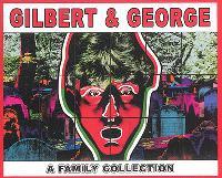 Gilbert & George : a family collection : exposition, Monaco, Villa Paloma, Nouveau musée national, du 14 juin au 2 novembre 2014