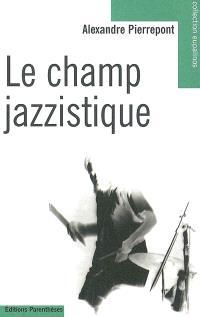 Le champ jazzistique