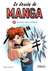 Le dessin de manga. Volume 7, Scènes de combats
