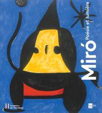 Miro : poésie et lumière