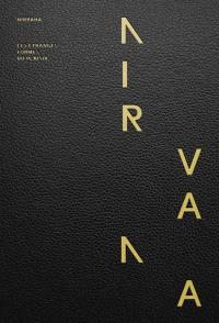 Nirvana : les étranges formes du plaisir