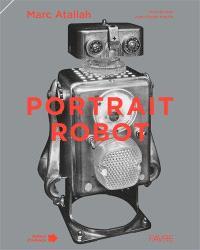 Portrait-robot ou Les multiples visages de l'humanité