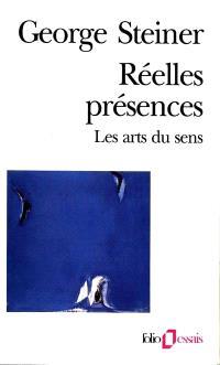 Réelles présences : les arts du sens