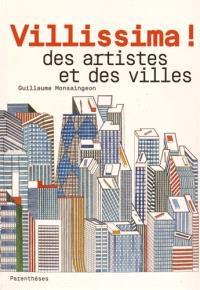 Villissima ! : des artistes et des villes