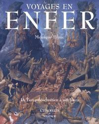 Voyages en enfer : de l'art paléochrétien à nos jours