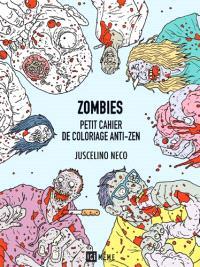 Zombies : petit cahier de coloriage anti-zen