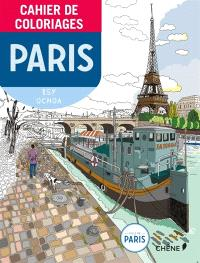 Cahier de coloriages : Paris : Isy Ochoa