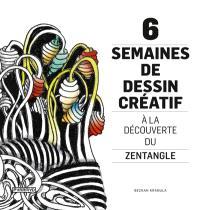 6 semaines de dessin : à la découverte du Zentangle