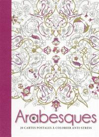Arabesques : 20 cartes postales à colorier anti-stress
