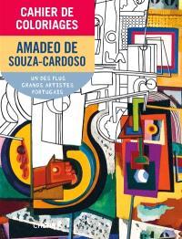 Cahier de coloriages : Amedeo de Souza-Cardoso : un des plus grands artistes portugais