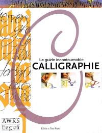 Calligraphie : le guide incontournable