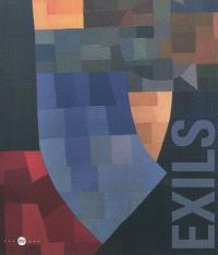 Exils : réminiscences et nouveaux mondes : exposition, Biot, Musée national Fernand Léger, Nice, Musée Marc Chagall, Vallauris, Musée national Pablo Picasso, du 24 juin au 8 octobre 2012