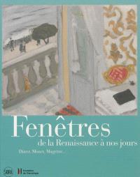 Fenêtres de la Renaissance à nos jours : Dürer, Monet, Magritte...