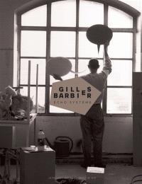 Gilles Barbier : écho système