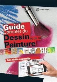 Guide complet du dessin et de la peinture