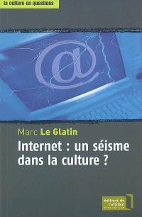 Internet : un séisme dans la culture ?
