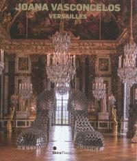 Joana Vasconcelos : Versailles