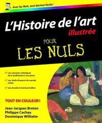 L'histoire de l'art pour les nuls : illustrée