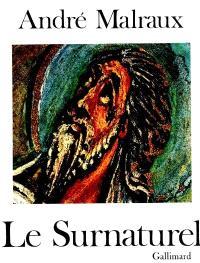 La Métamorphose des dieux. Volume 1, Le Surnaturel