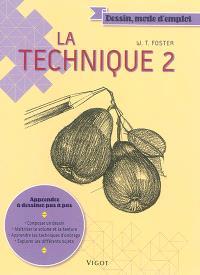 La technique. Volume 2