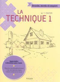 La technique. Volume 1