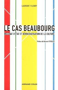 Le cas Beaubourg : mécénat d'Etat et démocratisation de la culture