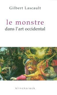 Le monstre dans l'art occidental : un problème esthétique