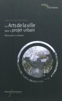 Les arts de la ville dans le projet urbain : débat public et médiation